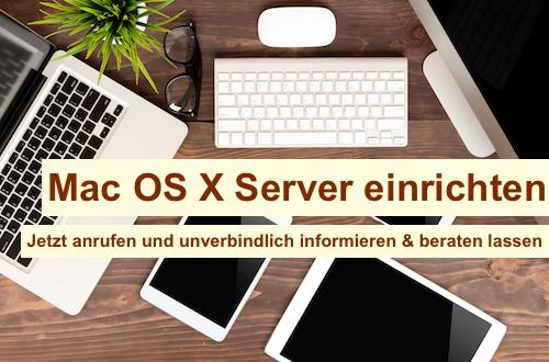 Mac OS X Server einrichten Berlin