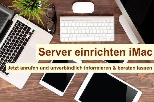 Server einrichten iMac Berlin
